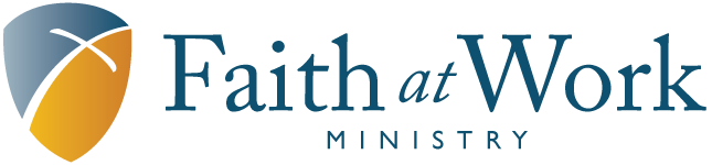 Faith at Work Ministry